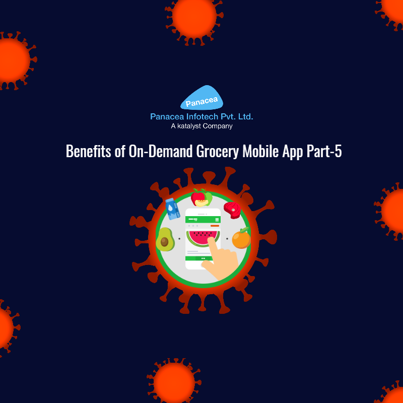 Benefits of On-Demand Grocery Mobile App Part-5