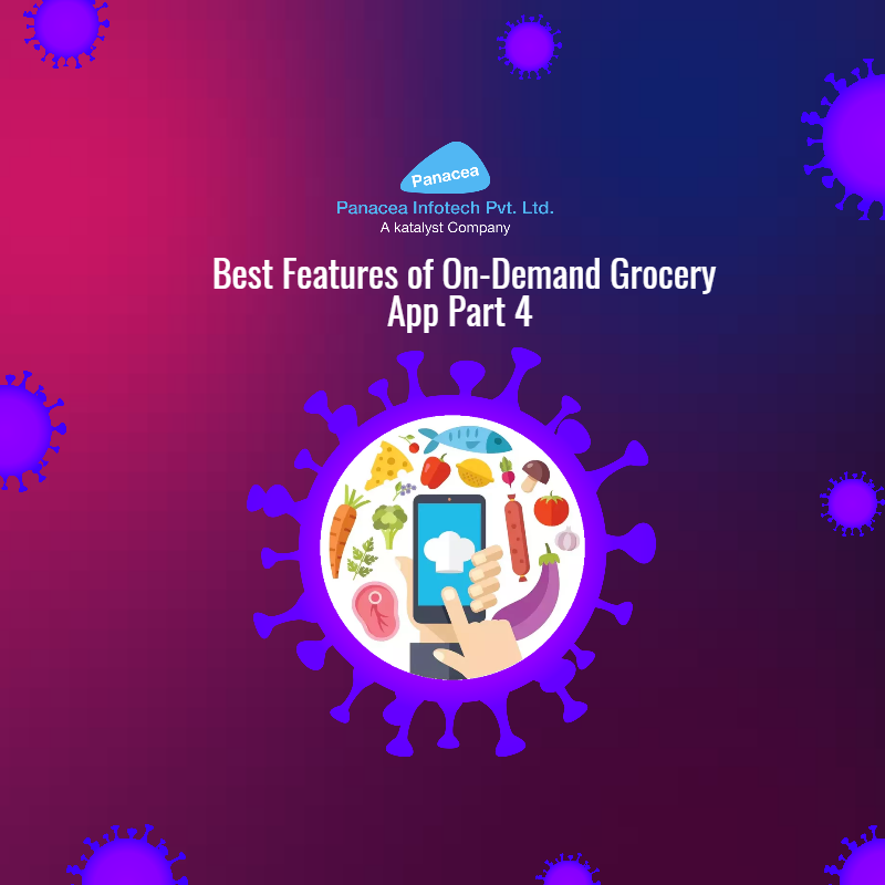 Best Features of On-Demand Grocery App Part 4