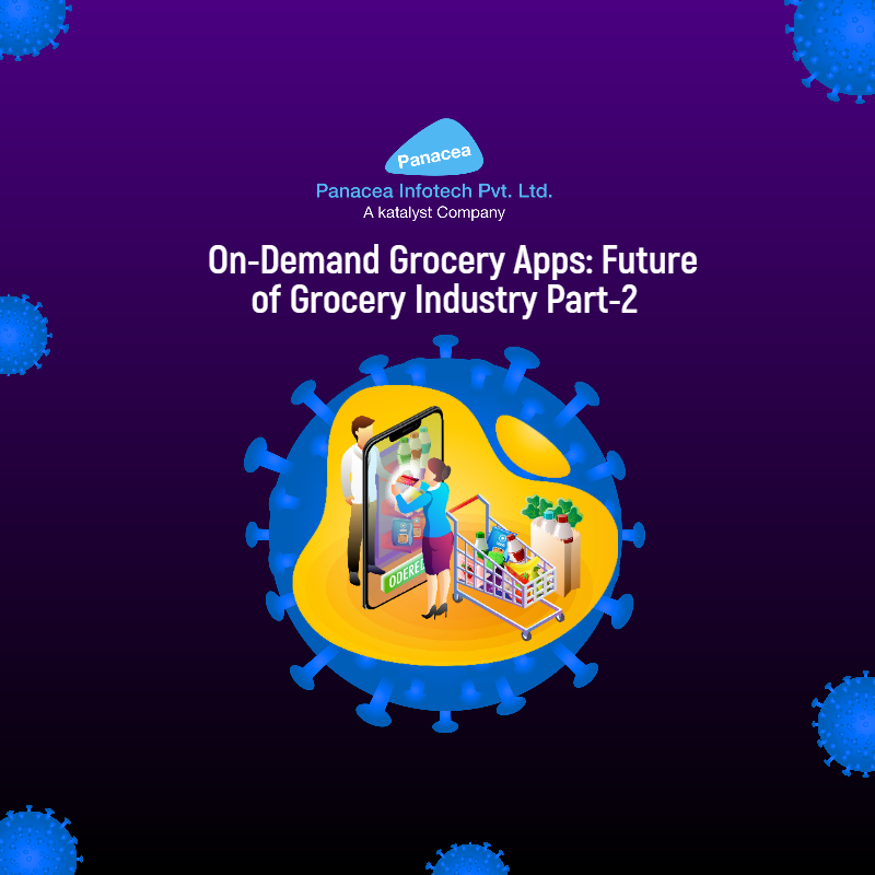 On-Demand Grocery Apps: Future of Grocery Industry Part-2